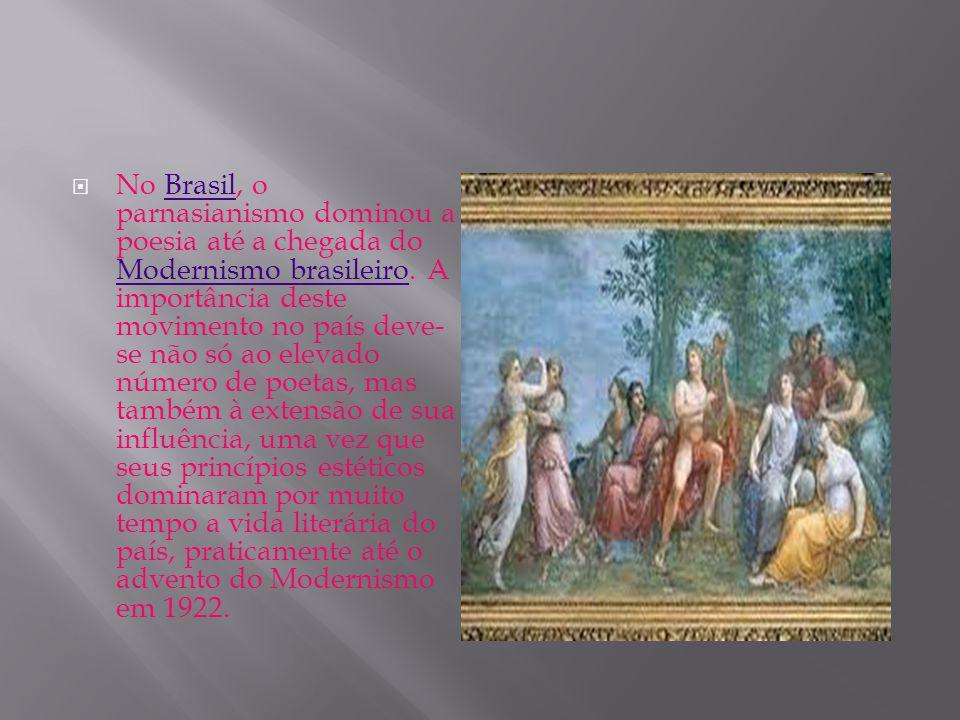 O Parnasianismo surgiu timidamente no Brasil nos versos de Luís Guimarães Júnior ( Sonetos e rimas.