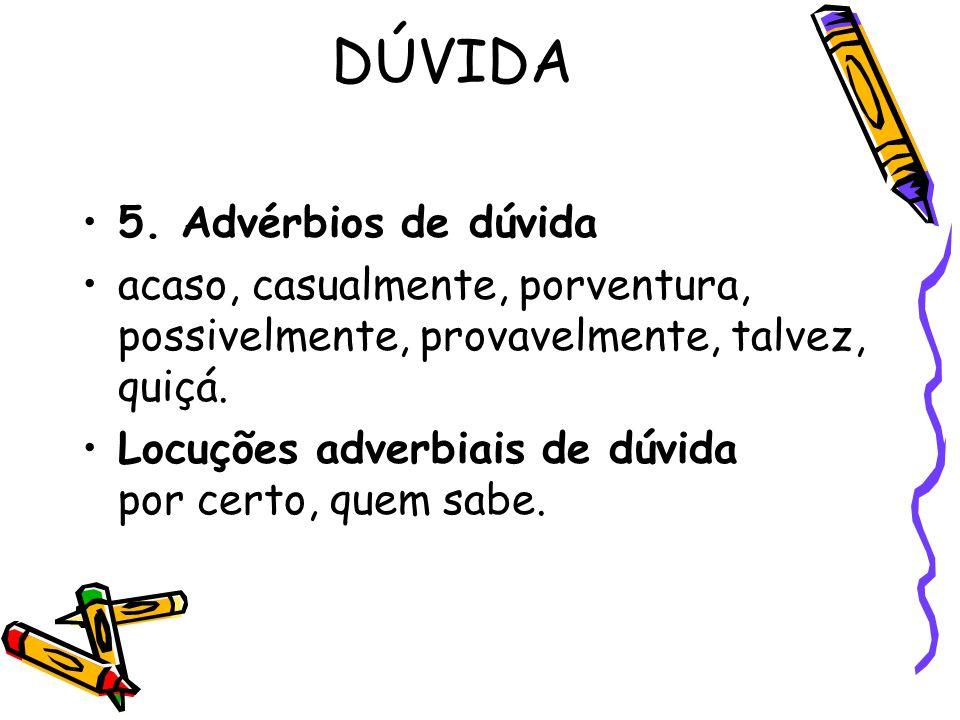 DÚVIDA 5.