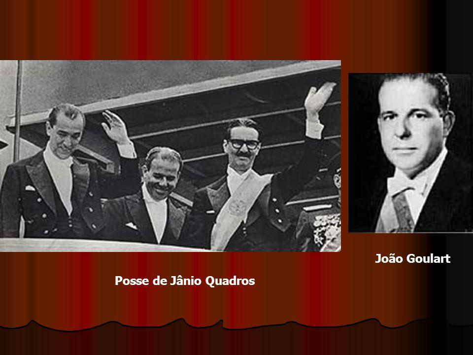Posse de Jânio Quadros João Goulart