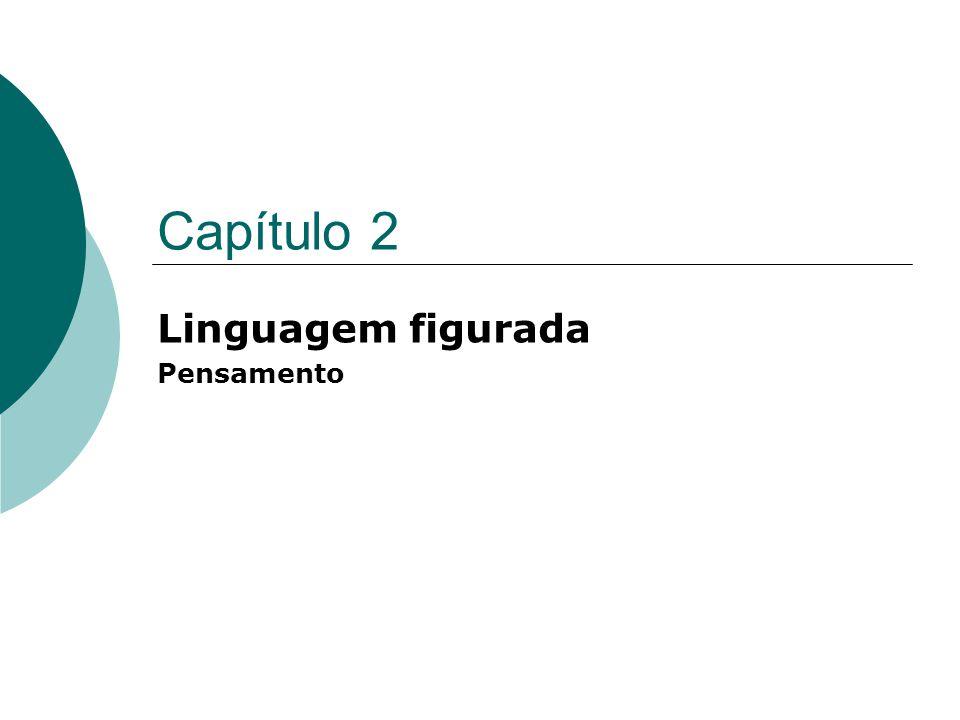 Capítulo 2 Linguagem figurada Pensamento