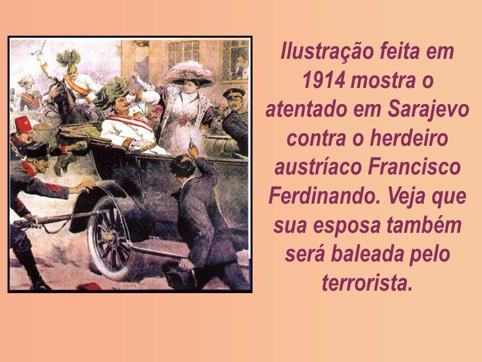 Ilustração feita em 1914 mostra o atentado em Sarajevo contra o herdeiro austríaco Francisco Ferdinando. Veja que sua esposa também será baleada pelo