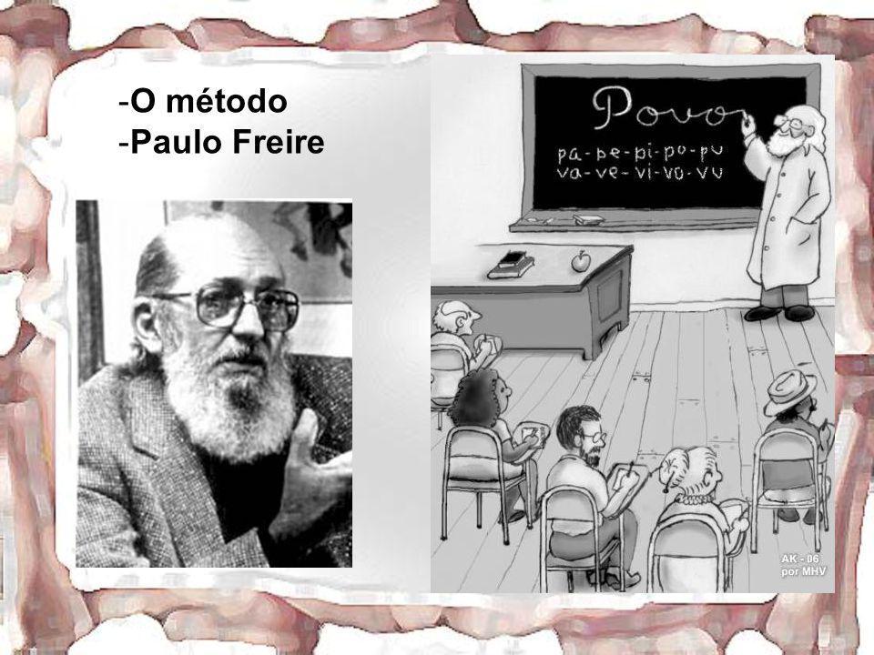 -O método -Paulo Freire