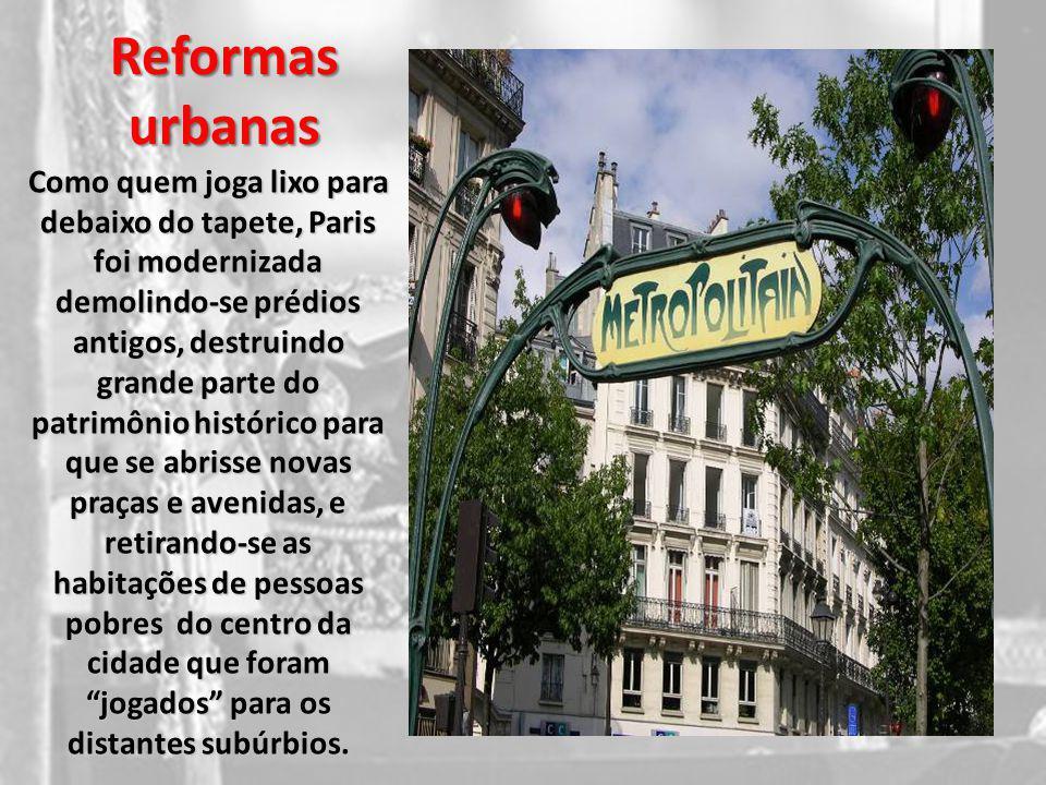 Desigualdades sociais As novas avenidas facilitaram os transportes e os pobres, quando saíam de seus bairros miseráveis, podiam contemplar as casa elegantes e as lojas opulentas freqüentadas pelos ricos.