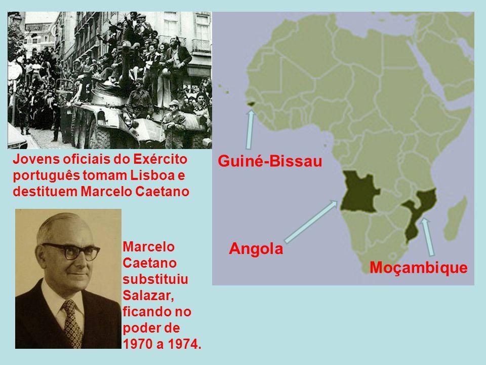 Angola Moçambique Guiné-Bissau Jovens oficiais do Exército português tomam Lisboa e destituem Marcelo Caetano Marcelo Caetano substituiu Salazar, fica