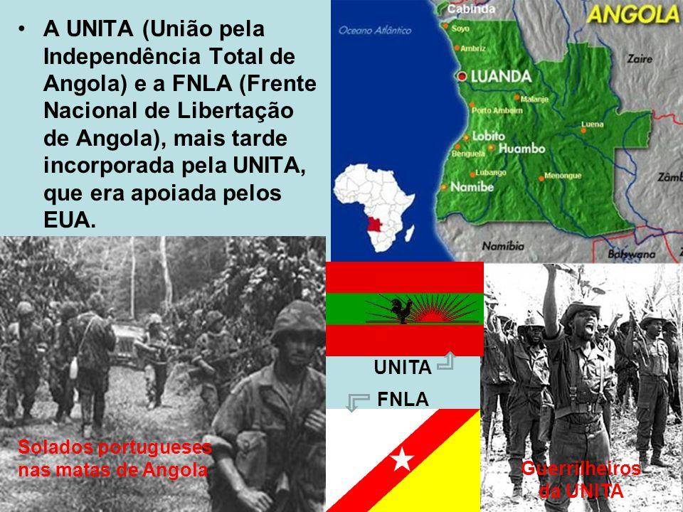 A UNITA (União pela Independência Total de Angola) e a FNLA (Frente Nacional de Libertação de Angola), mais tarde incorporada pela UNITA, que era apoi