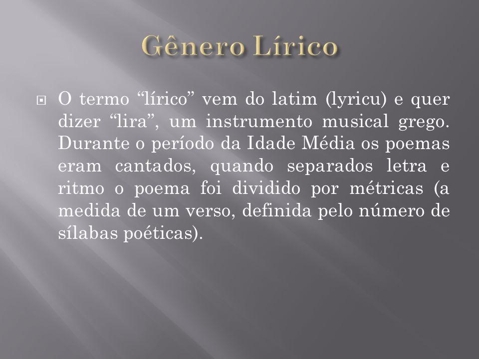 O termo lírico vem do latim (lyricu) e quer dizer lira, um instrumento musical grego.
