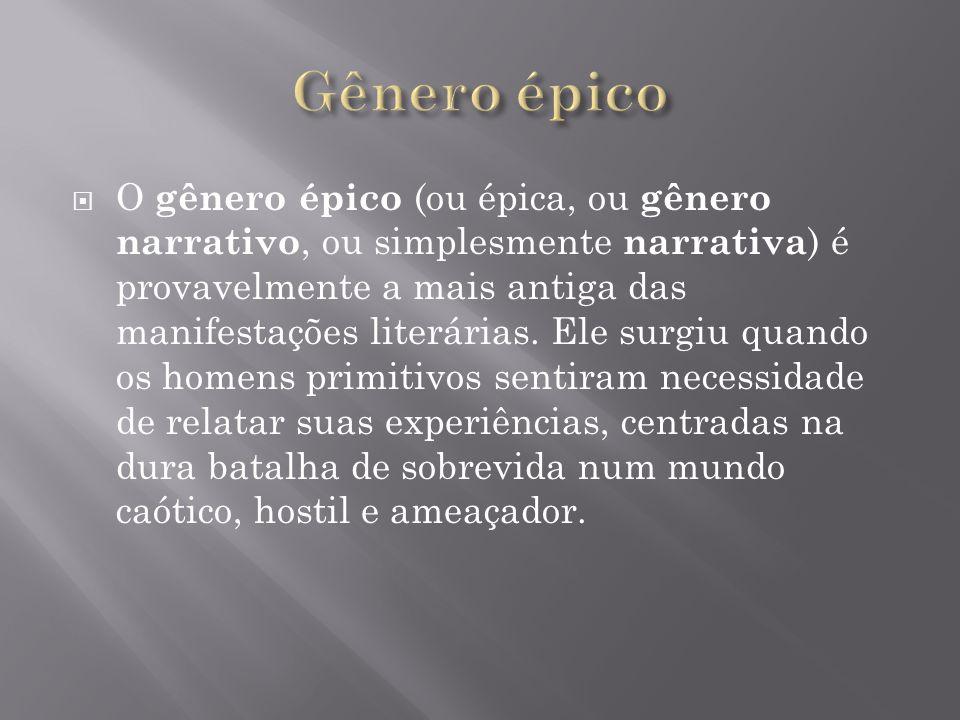 O gênero épico (ou épica, ou gênero narrativo, ou simplesmente narrativa ) é provavelmente a mais antiga das manifestações literárias.