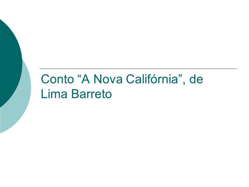 Conto A Nova Califórnia, de Lima Barreto