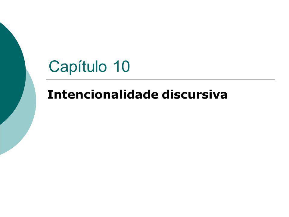 Capítulo 10 Intencionalidade discursiva