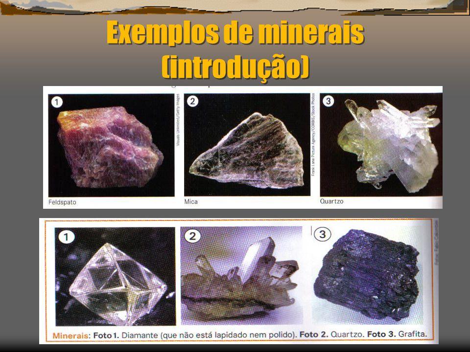 Exemplos de minerais (introdução)