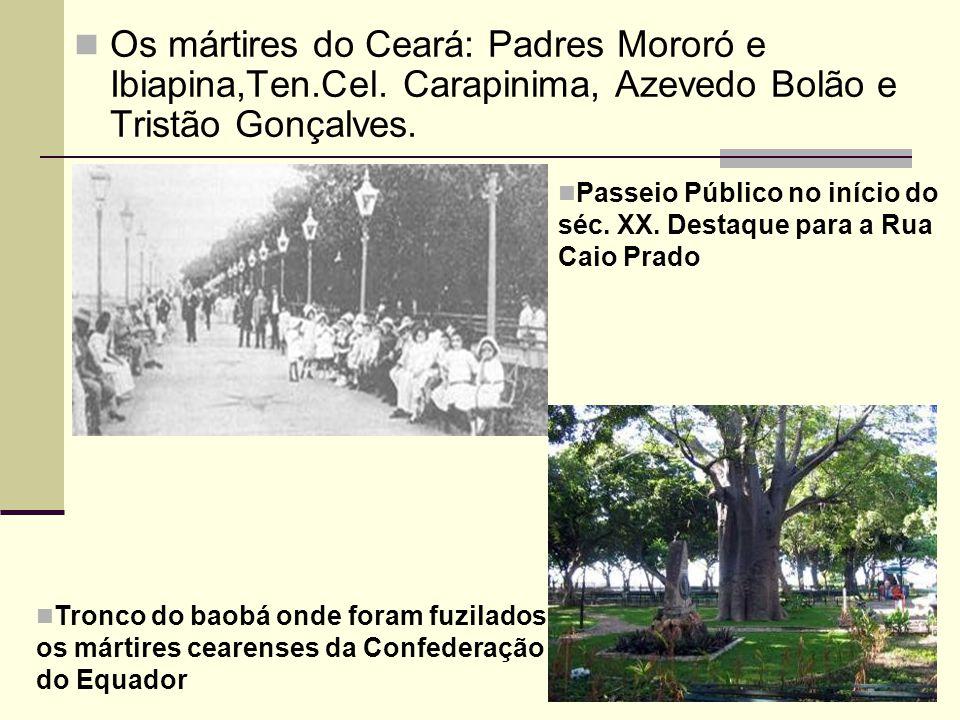 Os mártires do Ceará: Padres Mororó e Ibiapina,Ten.Cel.