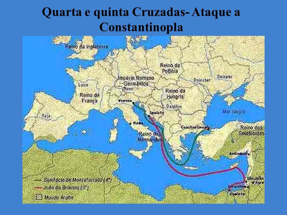 Quarta e quinta Cruzadas- Ataque a Constantinopla