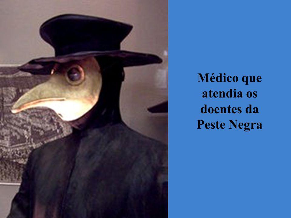 Médico que atendia os doentes da Peste Negra