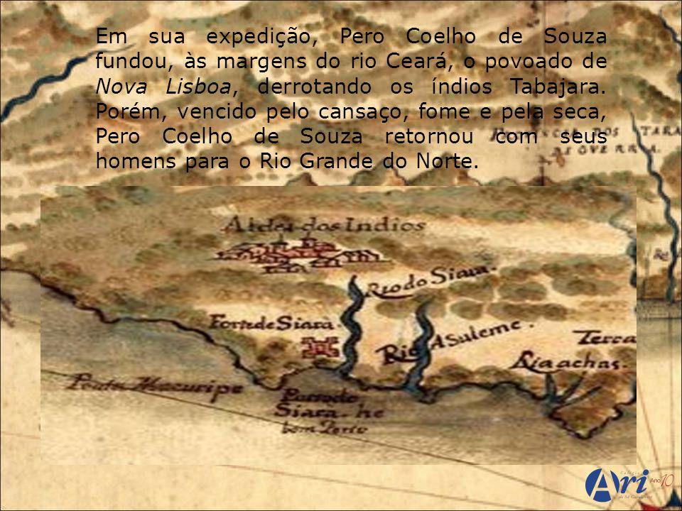 Martim Soares Moreno Diferente de Pero Coelho de Souza, o português Martim Soares Moreno não perseguiu os indígenas que viviam no Ceará, mas aliou-se a eles.