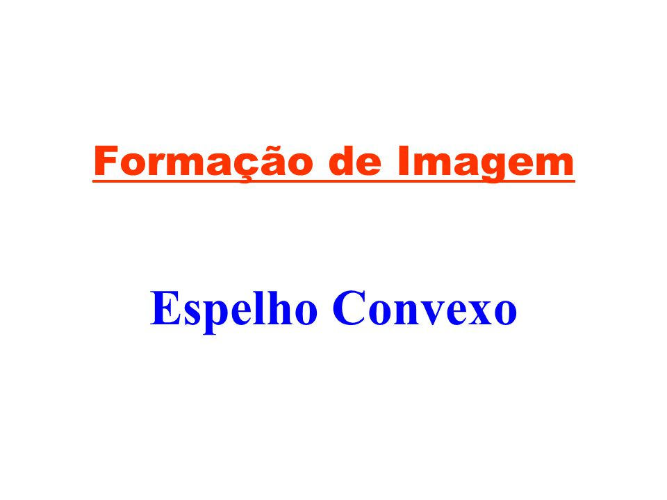 Objeto entre f e V CF V -Virtual -Direita -Maior -Imagem atrás do espelho.