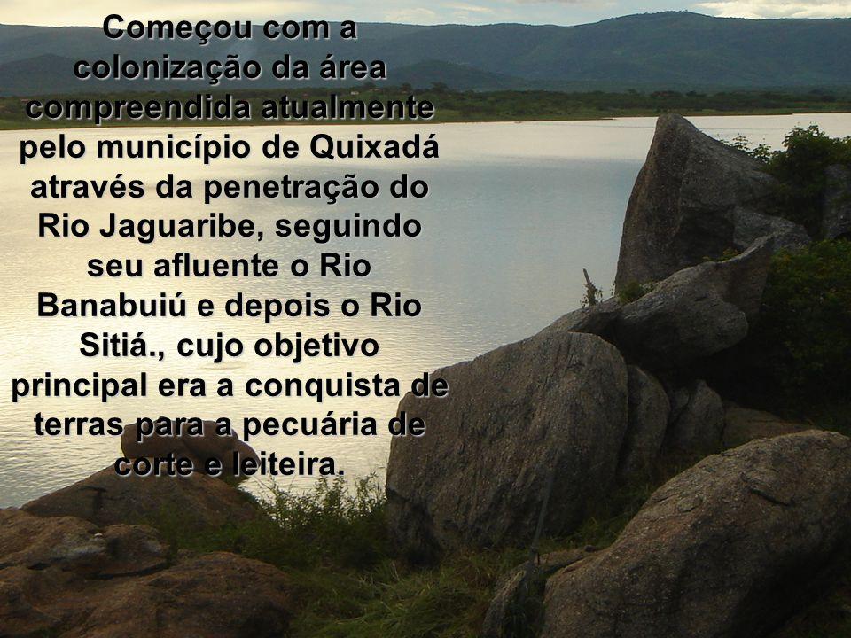 A região foi habitada pelos índios Canindés e Genipapos pertences ao grupo dos Tararíus, resistindo à invasão portuguesa no início do século XVII, sendo pacificados em 1705, quando Manoel Gomes de Oliveira e André Moreira Barros ocuparam as terras quixadaenses.