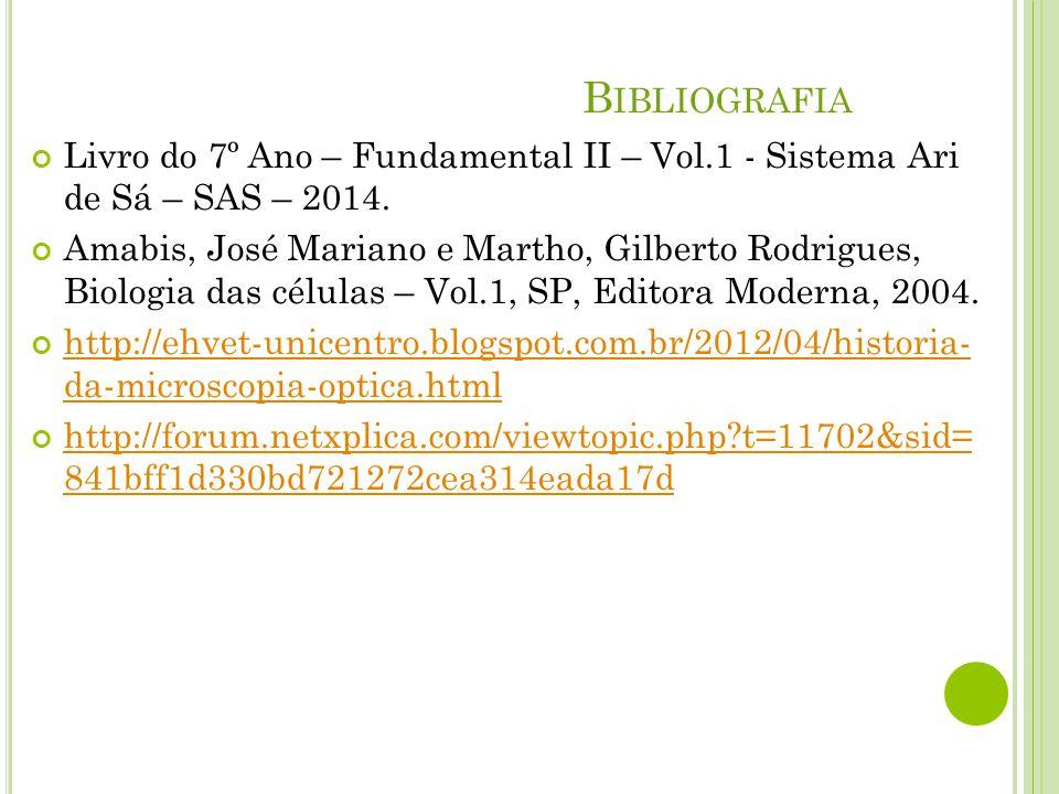 Livro do 7º Ano – Fundamental II – Vol.1 - Sistema Ari de Sá – SAS – 2014.