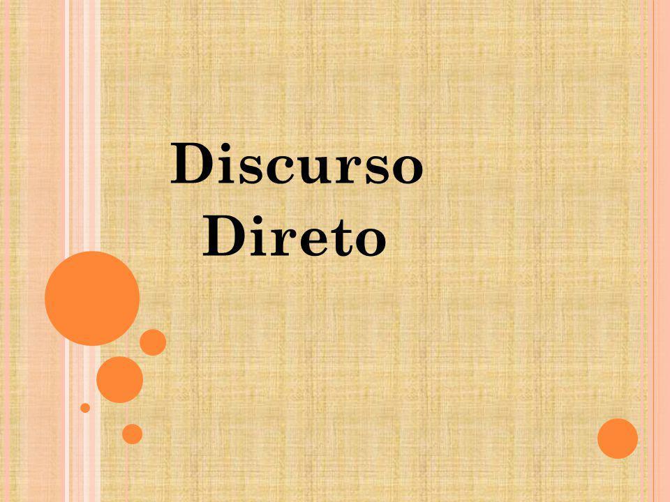Discurso Direto