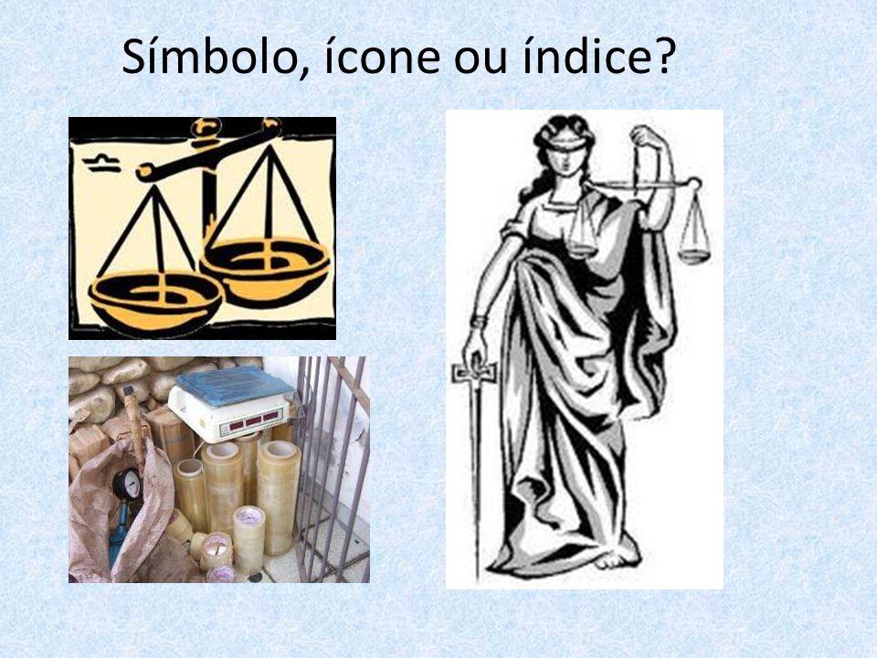 Símbolo, ícone ou índice?