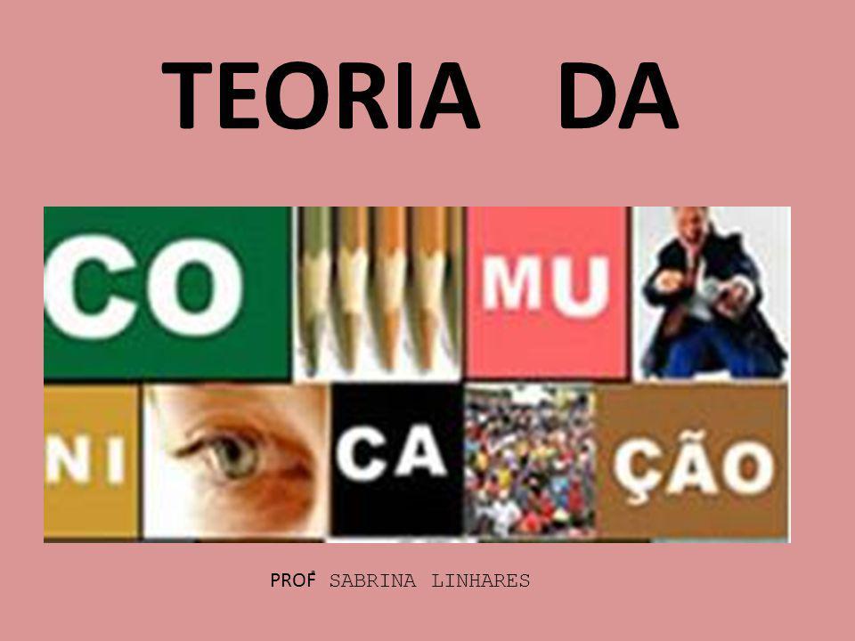 TEORIA DA PROF SABRINA LINHARES