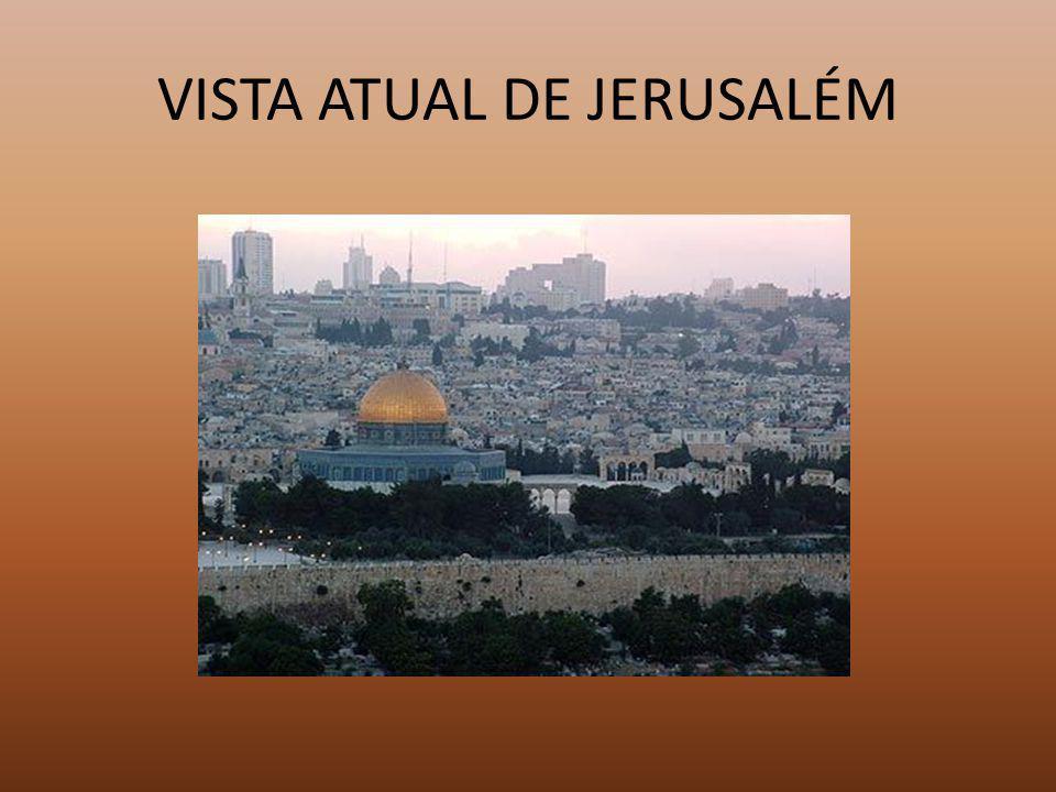 VISTA ATUAL DE JERUSALÉM