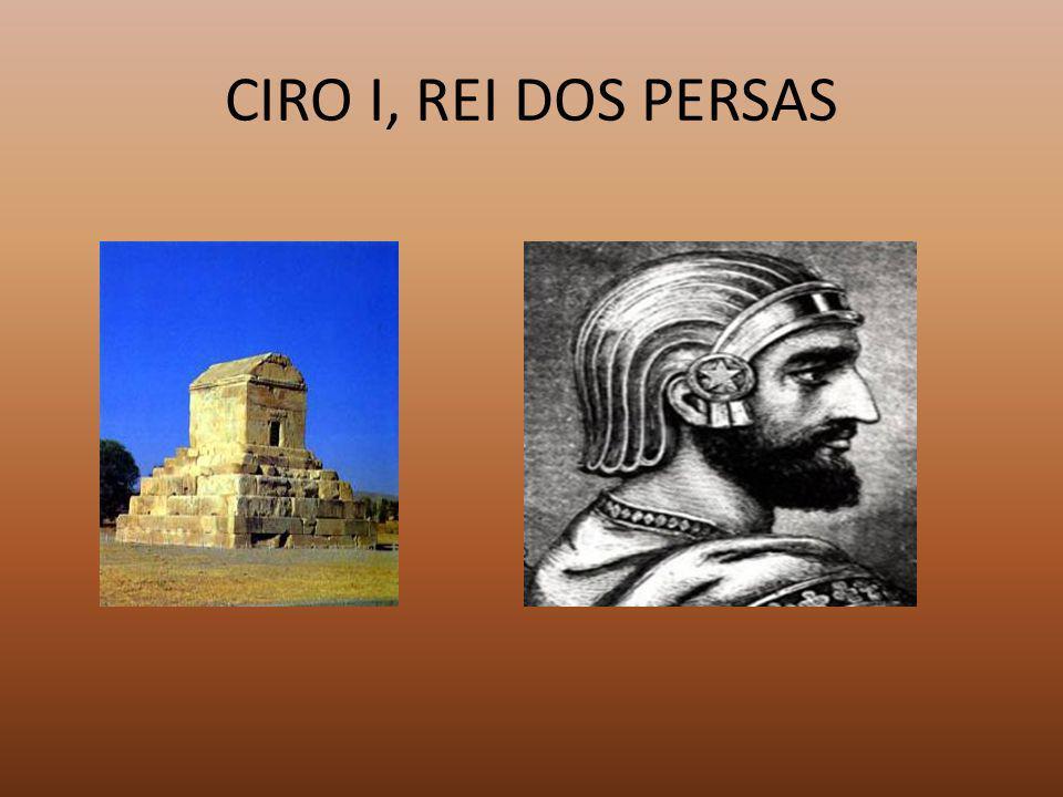 CIRO I, REI DOS PERSAS