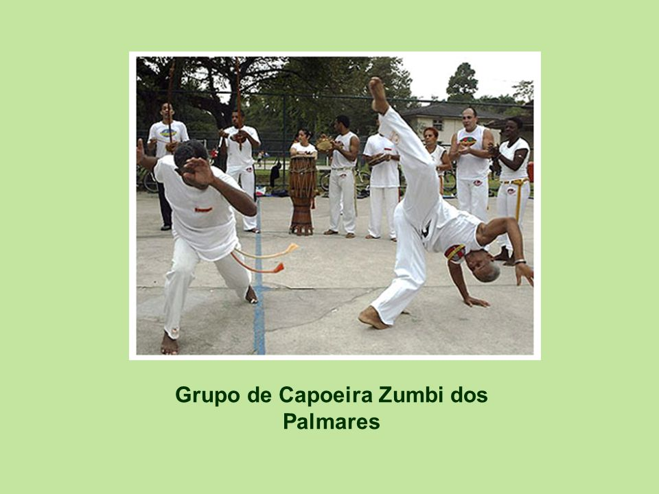Grupo de Capoeira Zumbi dos Palmares