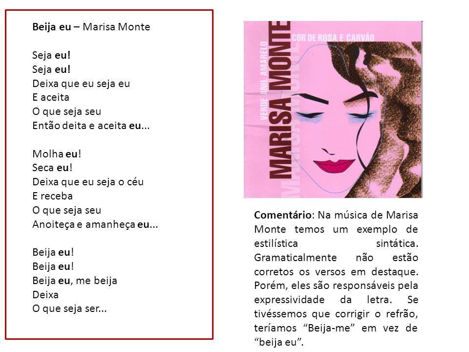 Beija eu – Marisa Monte Seja eu.Seja eu.