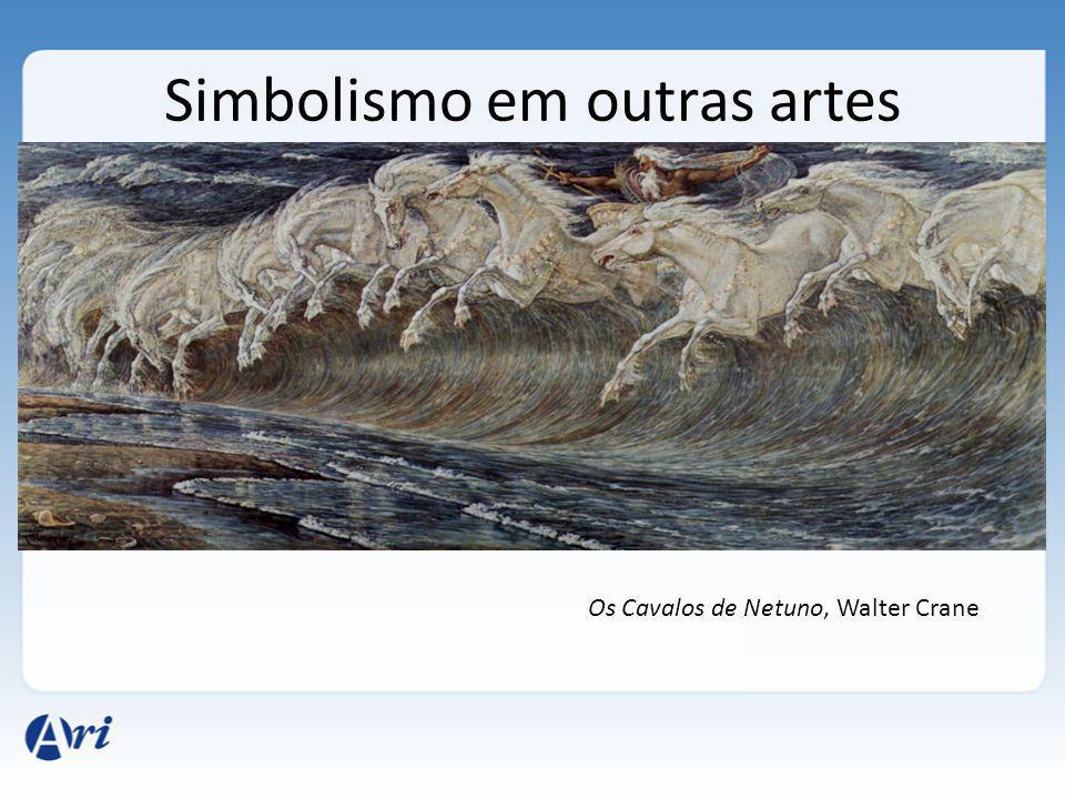 Simbolismo em outras artes Os Cavalos de Netuno, Walter Crane