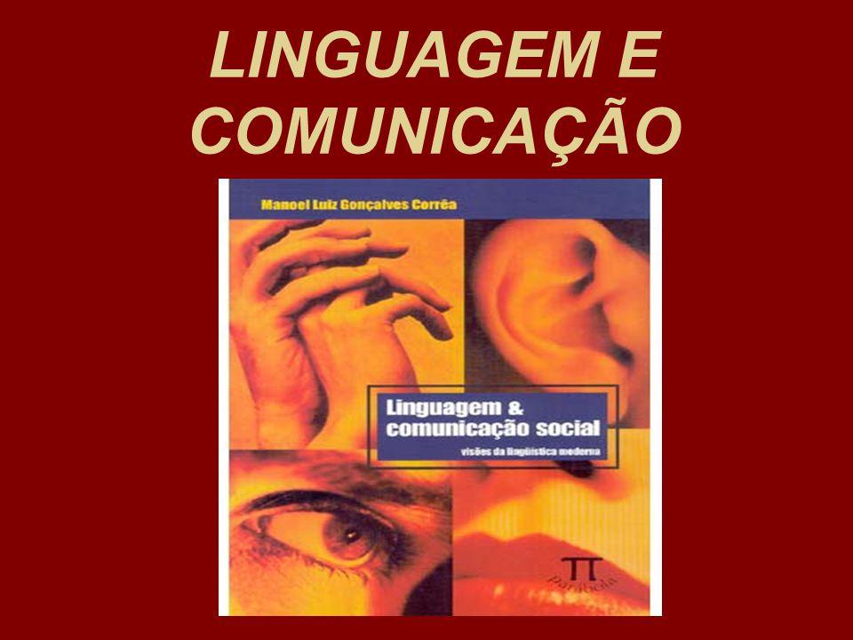 A linguagem está presente em qualquer atividade comunicativa do ser humano e se expressa, de modo geral, mediante um código.