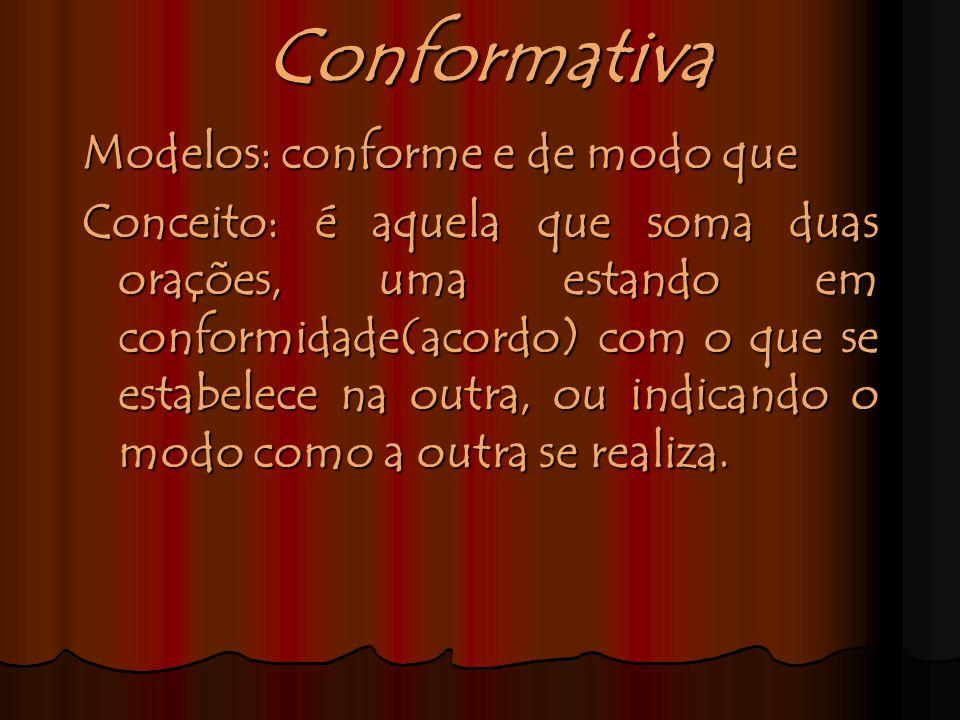 Para que o vocábulo que(ou do que) funcione como conjunção comparativa, é necessário que venha antecedido pelos termos mais ou menos. Exemplos: Eles t