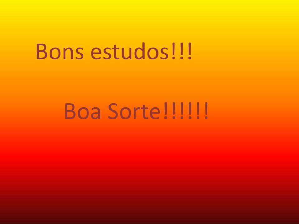 Bons estudos!!! Boa Sorte!!!!!!