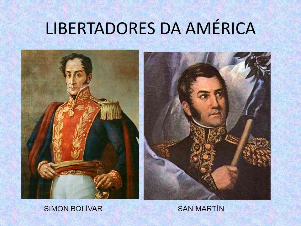 REGIÕES LIBERTADAS POR SIMON BOLÍVAR POR SAN MARTÍN