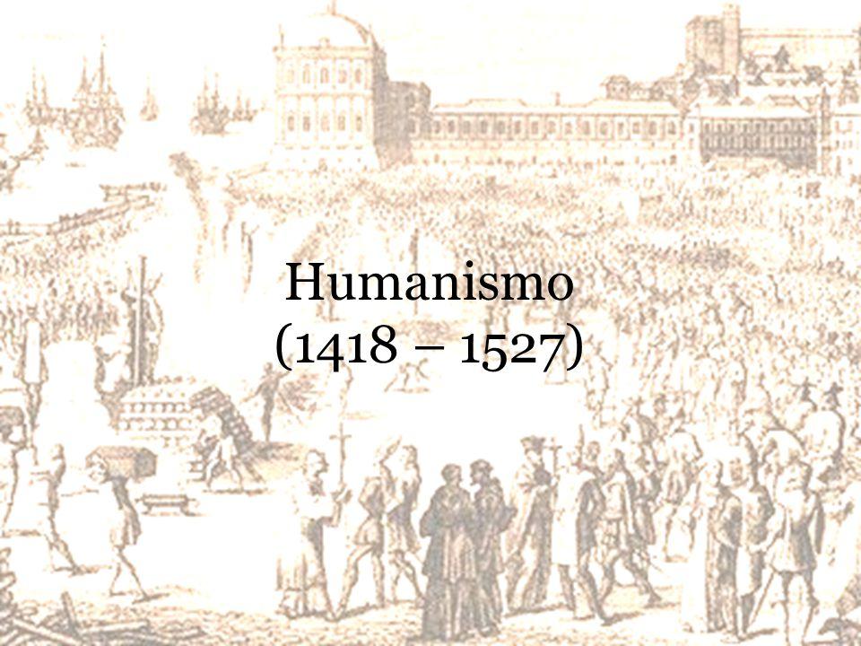Humanismo (1418 – 1527)