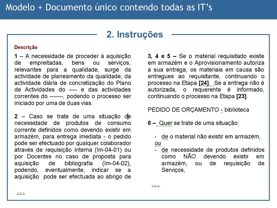 -- 91 -- … … Modelo + Documento único contendo todas as ITs 2. Instruções