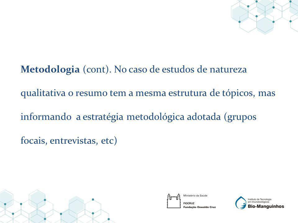 Metodologia (cont).