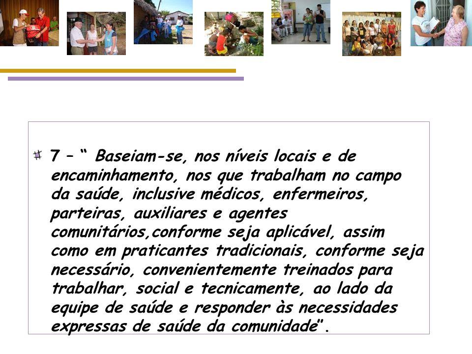 Os projetos iniciais no Brasil: Formação política x formação técnica (o trabalho do ACS como luta/resistência); Conflitos em relação às concepções de APS (medicina pobre para pobres?); Conflitos em relação à prática profissional (identidade do ACS);