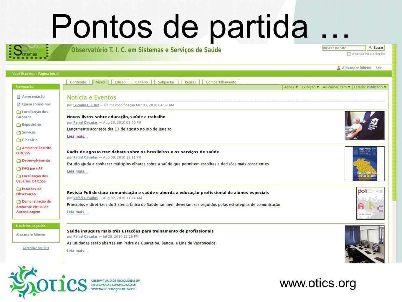 www.otics.org Pontos de partida …