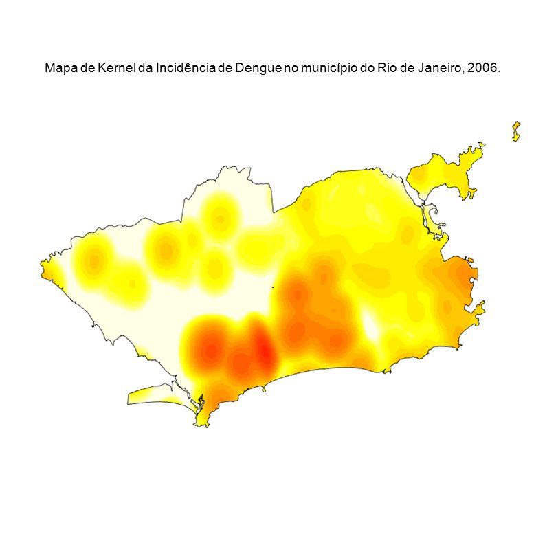 . Mapa de Kernel da Incidência de Dengue no município do Rio de Janeiro, 2006.