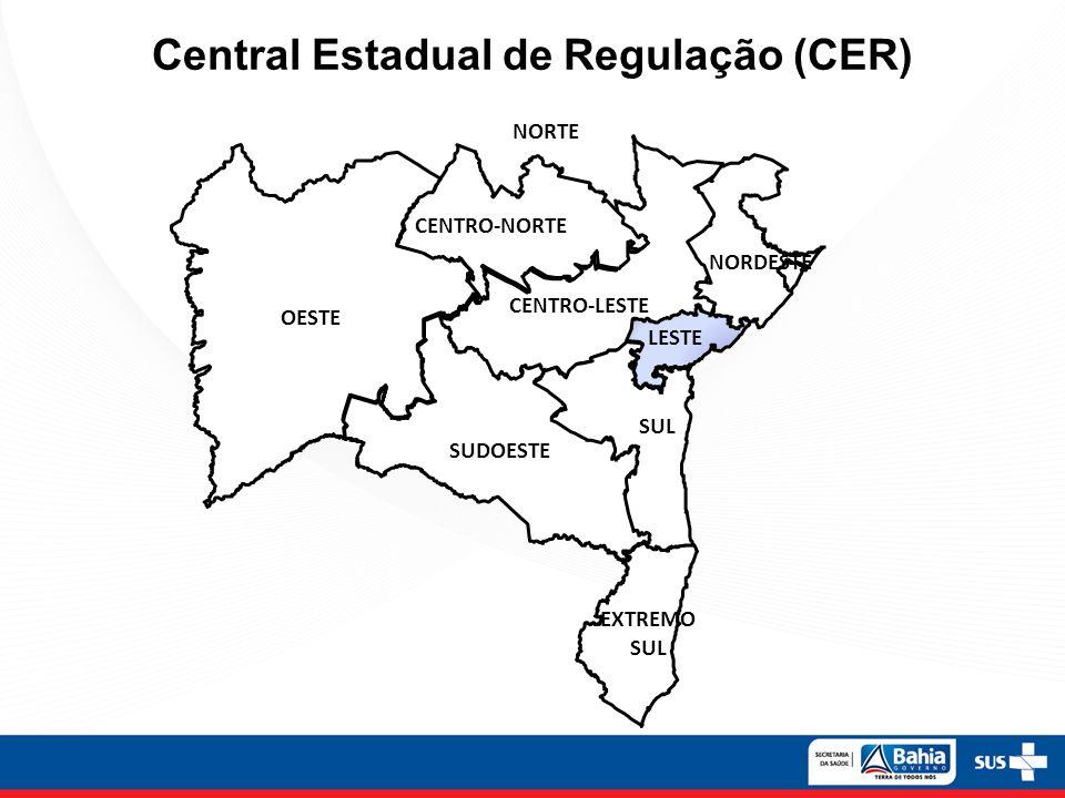 OESTE CENTRO-LESTE SUL LESTE EXTREMO SUL SUDOESTE NORDESTE NORTE CENTRO-NORTE Central Estadual de Regulação (CER)
