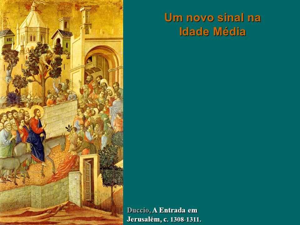 Duccio, A Entrada em Jerusalém, c. 1308-1311. Um novo sinal na Idade Média