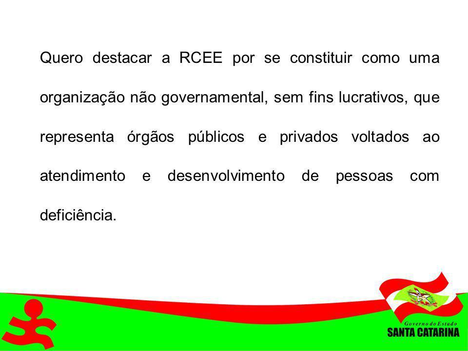 Quero destacar a RCEE por se constituir como uma organização não governamental, sem fins lucrativos, que representa órgãos públicos e privados voltado