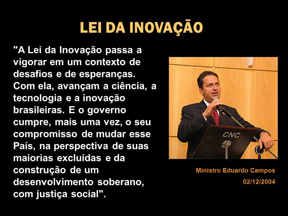 A Lei da Inovação passa a vigorar em um contexto de desafios e de esperanças.