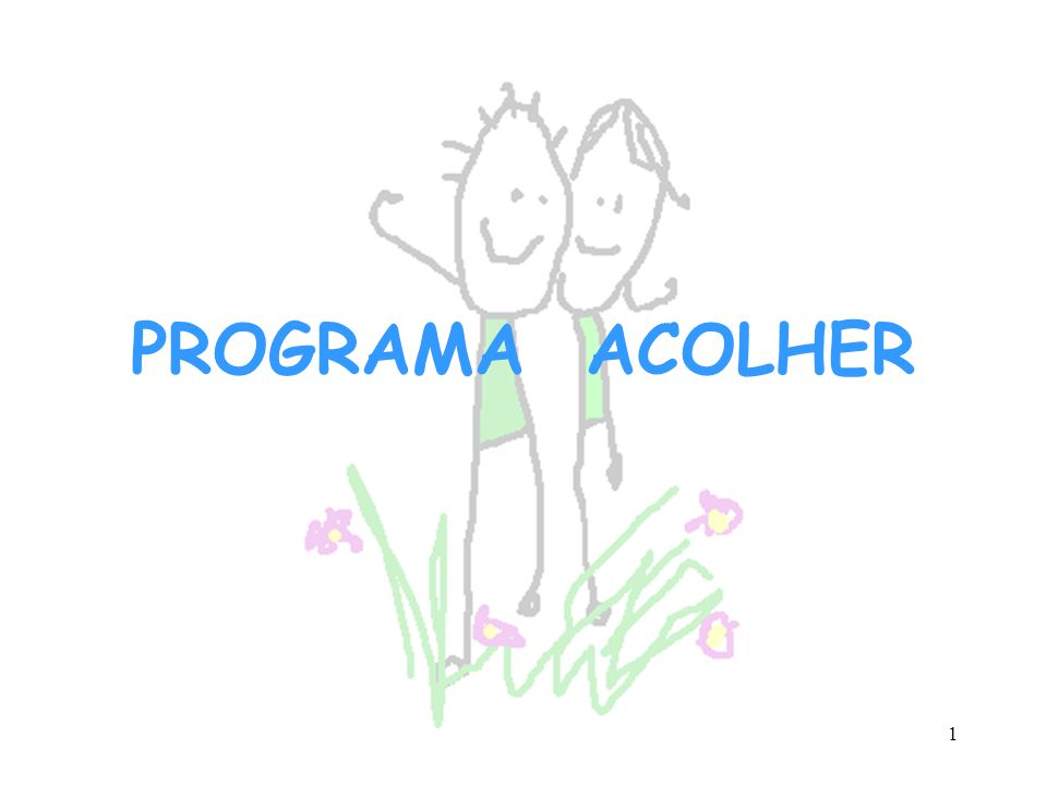 1 PROGRAMA ACOLHER