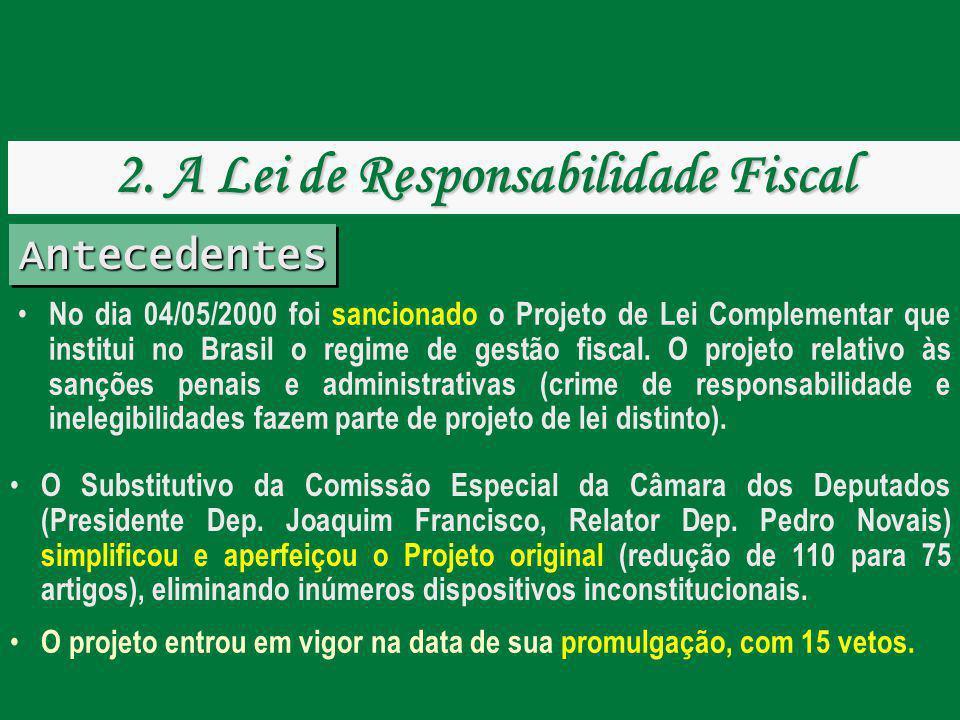 AntecedentesAntecedentes O Substitutivo da Comissão Especial da Câmara dos Deputados (Presidente Dep. Joaquim Francisco, Relator Dep. Pedro Novais) si