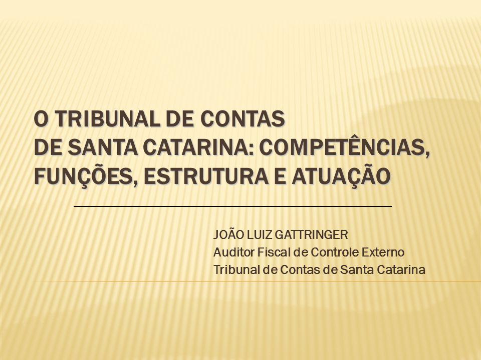 O TRIBUNAL DE CONTAS DE SANTA CATARINA APRECIAÇÃOEJULGAMENTO As principais funções do Tribunal refere-se: FUNÇÃO OPINATIVA DO TRIBUNAL DE CONTAS: EMISSÃO DO PARECER PRÉVIO DAS CONTAS DO GOVERNADOR OU DOS PREFEITOS FUNÇÃO OPINATIVA DO TRIBUNAL DE CONTAS: EMISSÃO DO PARECER PRÉVIO DAS CONTAS DO GOVERNADOR OU DOS PREFEITOS FUNÇÃO JURISDICIONAL DO TRIBUNAL DE CONTAS: JULGAMENTO DAS CONTAS DOS ADMINISTRADORES PÚBLICOS E REGISTRO DE ATOS DE PESSOAL FUNÇÃO JURISDICIONAL DO TRIBUNAL DE CONTAS: JULGAMENTO DAS CONTAS DOS ADMINISTRADORES PÚBLICOS E REGISTRO DE ATOS DE PESSOAL