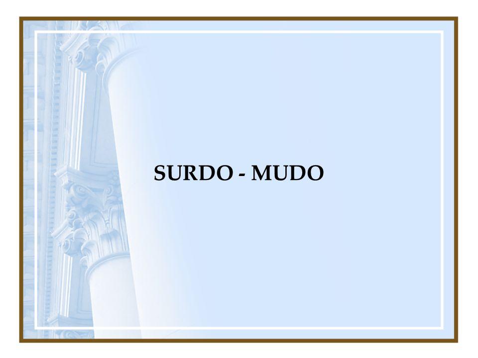 SURDO - MUDO