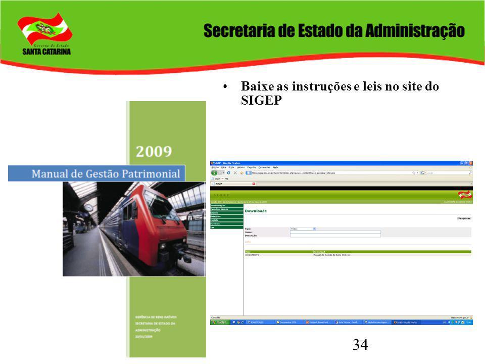 34 Baixe as instruções e leis no site do SIGEP
