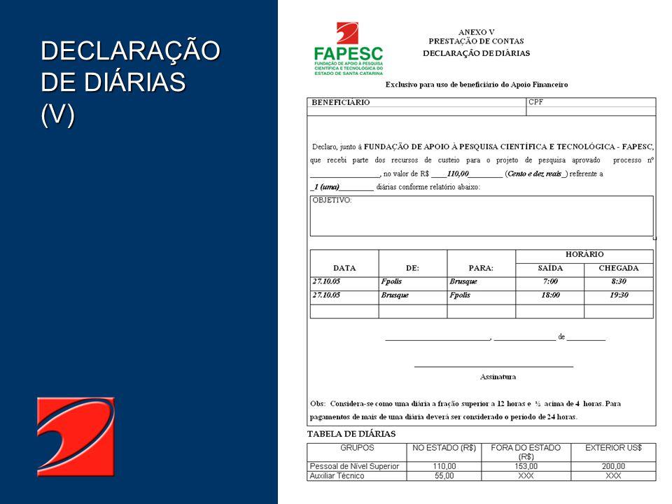 DECLARAÇÃO DE DIÁRIAS (V)
