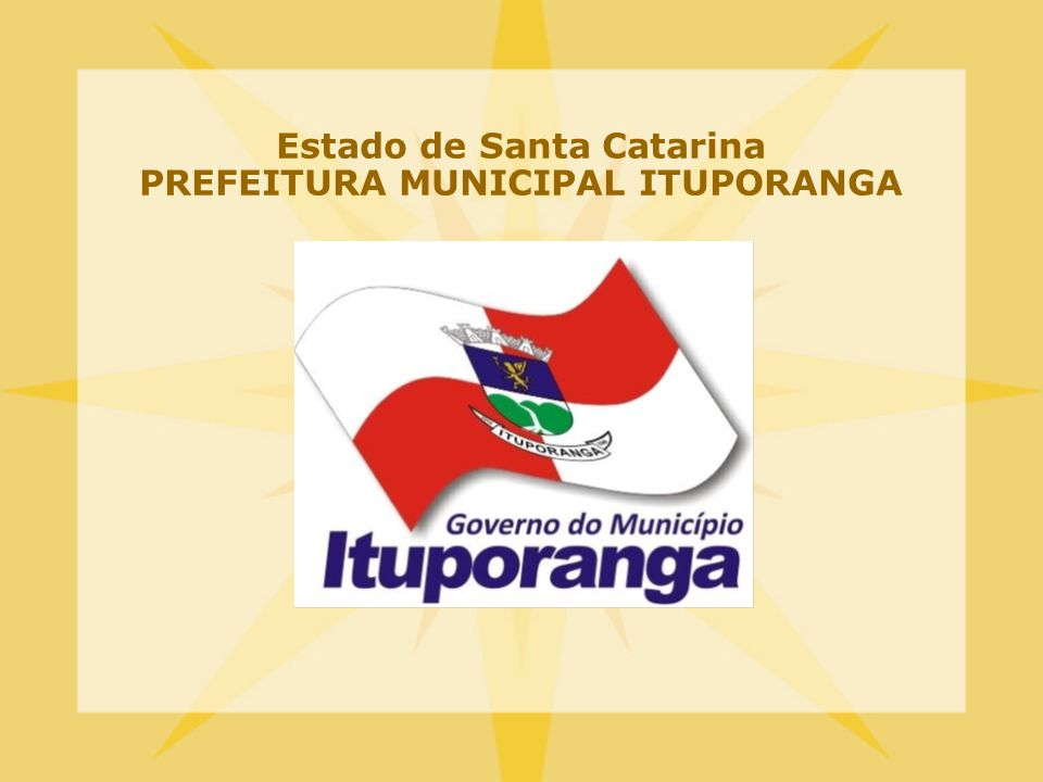 Estado de Santa Catarina PREFEITURA MUNICIPAL ITUPORANGA
